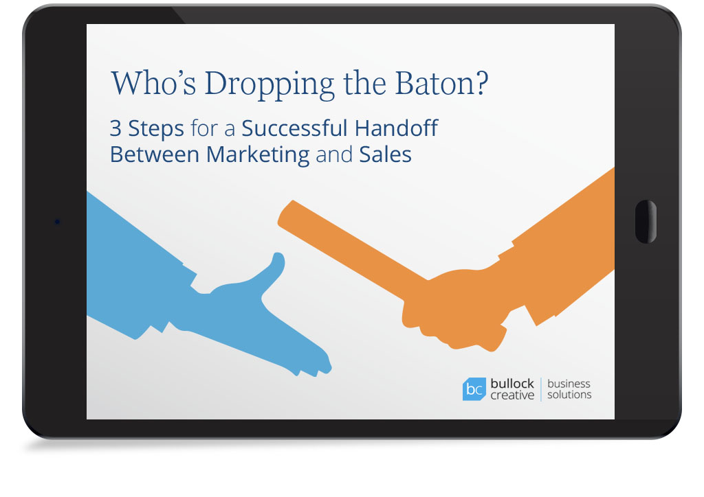 3 Steps for a Successful Handoff Between Marketing and Sales